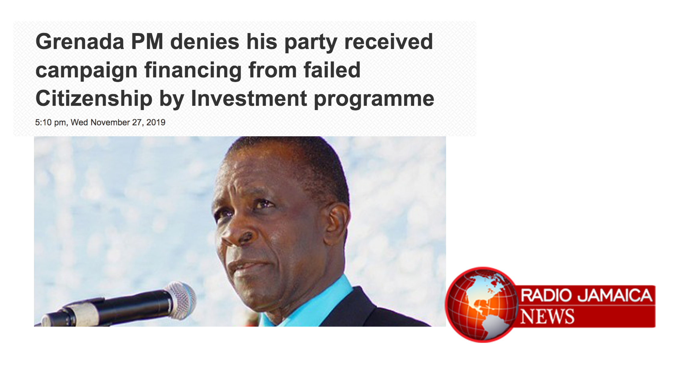 Radio Jamaica: Grenada PM denies his party received campaign financing from failed Citizenship by Investment programme